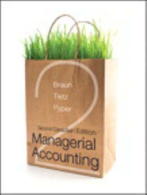 managerial accounting second canadian book by karen w braun rh thriftbooks com Financial Accounting Managerial Accounting Memes