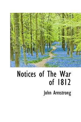 Paperback Notices of the War of 1812 Book