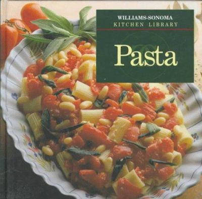 Pasta - Book  of the Williams-Sonoma Kitchen Library