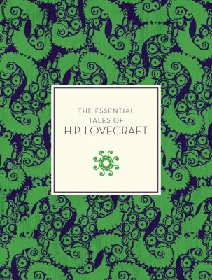The Essential Tales of H.P. Lovecraft 1631062417 Book Cover