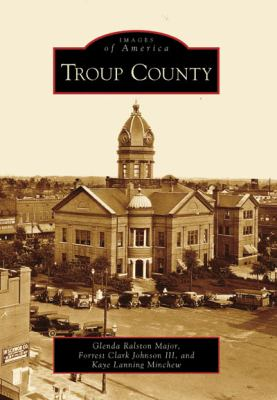 Troup County - Book  of the Images of America: Georgia