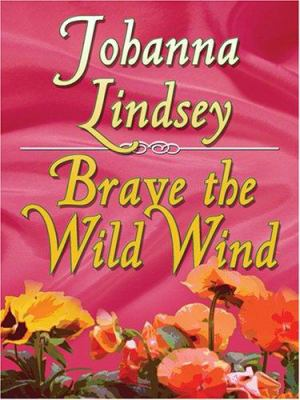 Hardcover Brave the Wild Wind [Large Print] Book