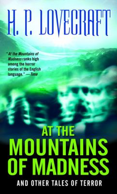 At the Mountains of Madness: And Other Tales of... B006U1PY5E Book Cover