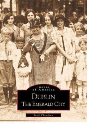 Dublin: The Emerald City - Book  of the Images of America: Georgia
