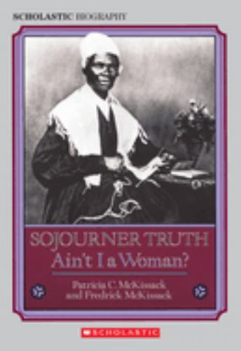 Paperback Sojourner Truth : Ain't I a Woman? Book
