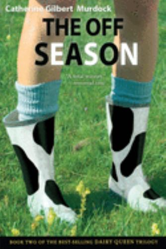 The Off Season - Book #2 of the Dairy Queen