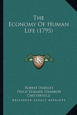 Hardcover The Economy of Human Life Book