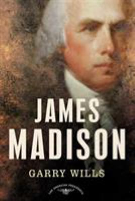 James Madison - Book #4 of the American Presidents