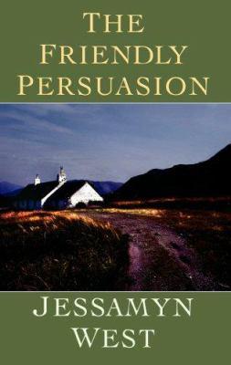 The Friendly Persuasion Book By Jessamyn West