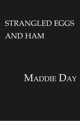 Mass Market Paperback Strangled Eggs and Ham Book