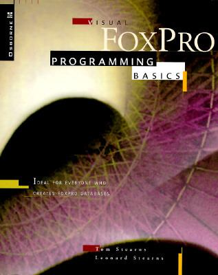 Visual Foxpro Programming Basics book by Whil Hentzen