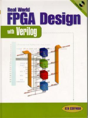 Real World FPGA Design with Verilog book by Ken Coffman
