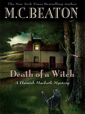 Death of a Witch (Hamish Macbeth Mystery) [Large Print] 1597229032 Book Cover