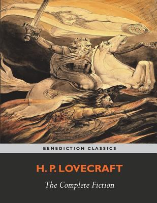 The Complete Fiction of H. P. Lovecraft 1781397627 Book Cover