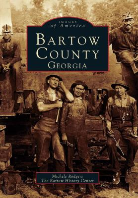 Bartow County, Georgia - Book  of the Images of America: Georgia