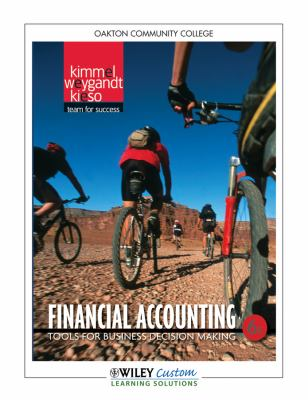 Financial Accounting 6th Edition for Oakton CC - Donald E. Kieso; Paul D. Kimmel; Jerry J. Weygandt
