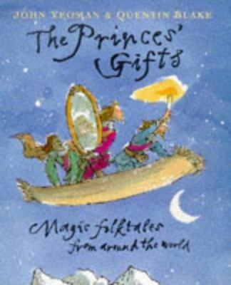 Princes' Gift : Magic Folktales from Around the World - Yeoman