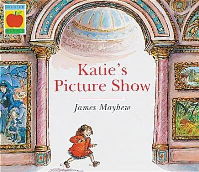 Katie's Picture Show (Orchard Paperbacks) - Mayhew, James