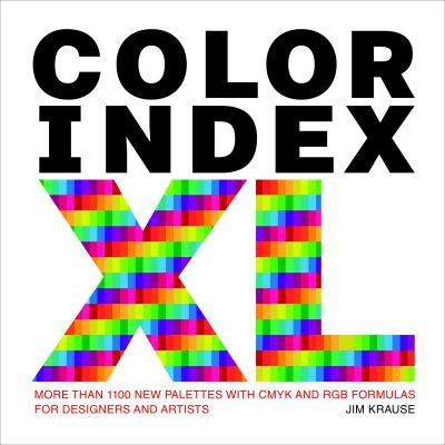 Color Index XL: More Than 1,100 New... book by Jim Krause