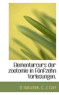 Paperback Elementarcurs der Zootomie in F?nfzehn Vorlesungen Book