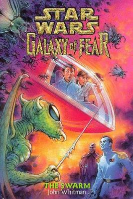 The Swarm (Star Wars: Galaxy of Fear, Book 8) - Book  of the Star Wars Legends
