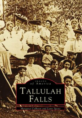 Tallulah Falls - Book  of the Images of America: Georgia