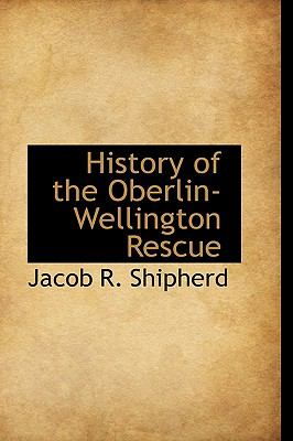 Paperback History of the Oberlin-Wellington Rescue Book