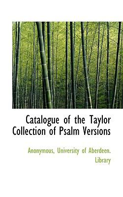 Paperback Catalogue of the Taylor Collection of Psalm Versions Book