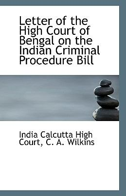 Paperback Letter of the High Court of Bengal on the Indian Criminal Procedure Bill Book