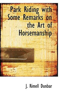 Paperback Park Riding with Some Remarks on the Art of Horsemanship Book