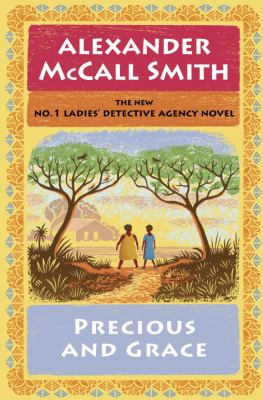 Precious and Grace - Book #17 of the No. 1 Ladies' Detective Agency