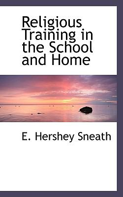 Paperback Religious Training in the School and Home Book