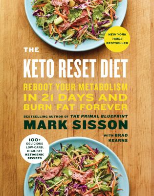 The keto reset diet reboot your book by mark sisson the keto reset diet reboot your metabolism in 21 days and burn fat forever malvernweather Gallery