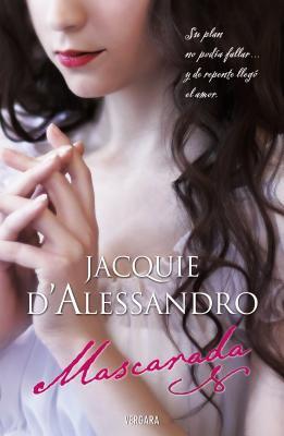 Mascarada - Jacquie D'Alessandro