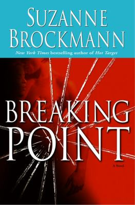 Breaking Point book by Suzanne Brockmann
