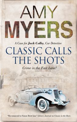 Classic Calls the Shots - Book #2 of the Jack Colby, Car Detective