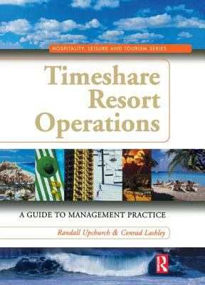 Timeshare Resort Operations : A Guide to Management Practice (0750679042 3708254) photo
