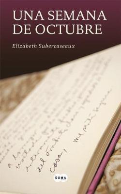 Una Semana de Octubre - Elizabeth Subercaseux