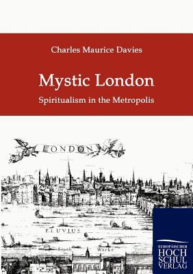Mystic London - Charles M. Davies