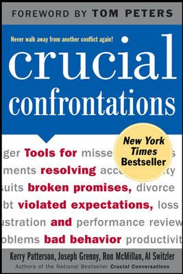 Paperback Crucial Confrontations : Tools for Resolving Broken Promises, Violated Expectations, and Bad Behavior Book