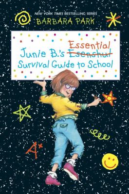 Junie B.'s Essential Survival Guide to School - Book  of the Junie B. Jones