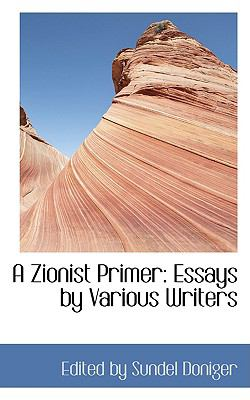 Paperback A Zionist Primer : Essays by Various Writers Book