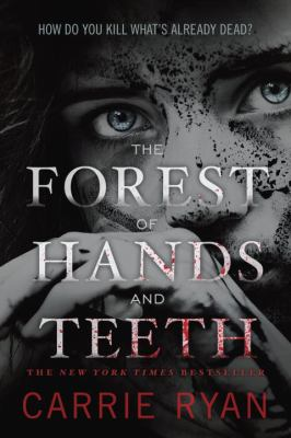 Paperback The Forest of Hands and Teeth Book