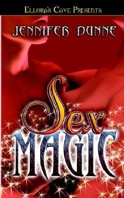 Sex Magic - Jennifer Dunne
