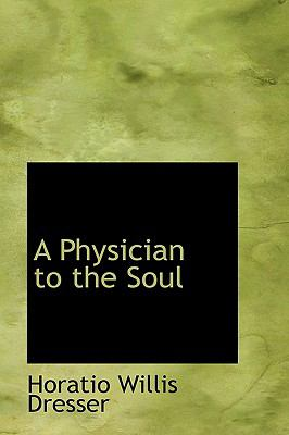 Paperback A Physician to the Soul Book