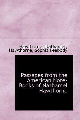 Paperback Passages from the American Note-Books of Nathaniel Hawthorne Book