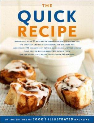 The Quick Recipe (The Best Recipe Series) - Book  of the Best Recipe