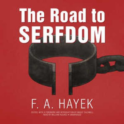 The Road To Serfdom Book By Friedrich A Hayek