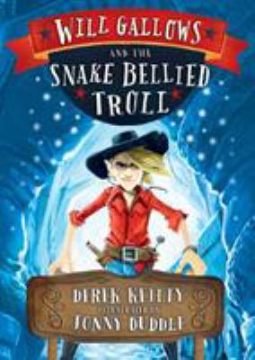 Paperback Will Gallows and the Snake-Bellied Troll Book