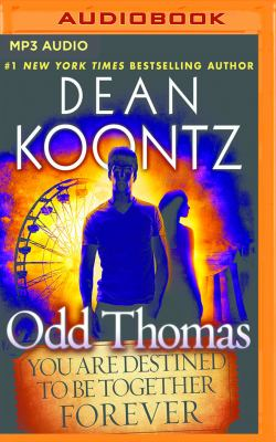 Odd Thomas: You Are Destined To Be Together Forever - Book  of the Odd Thomas #0.5
